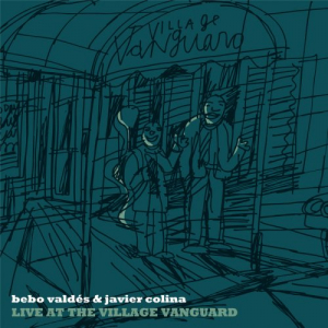 bebo-valdes-javier-colina-live-at-the-village-vanguard