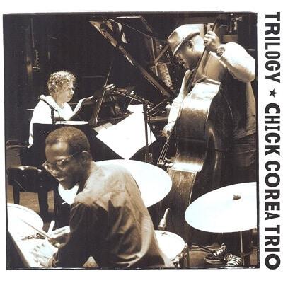 Trilogy, album live de Chick Corea Trio à posséder dans sa Jazzothèque